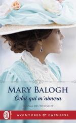 Vente Livre Numérique : La saga des Westcott T.1 ; celui qui m'aimera  - Mary Balogh