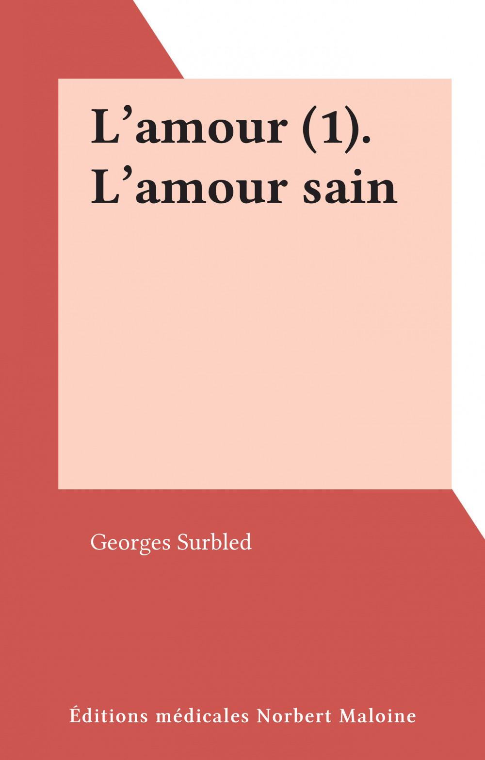 L'amour (1). L'amour sain