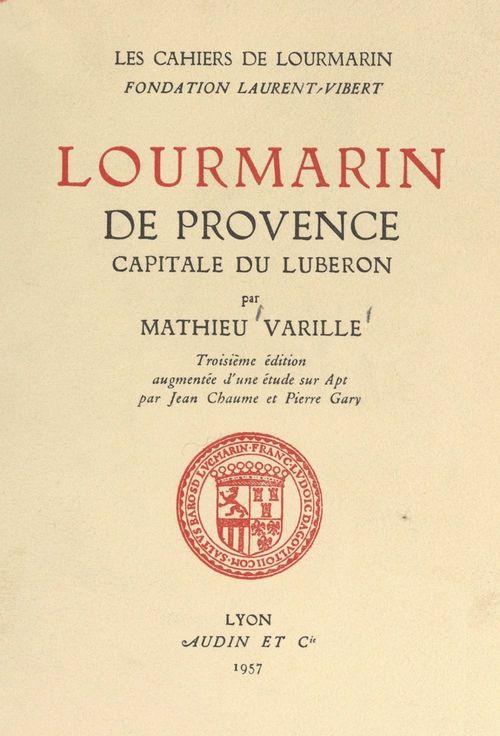 Lourmarin de Provence, capitale du Luberon  - Mathieu Varille  - Pierre Gary  - Jean Chaume