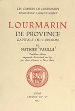 Lourmarin de Provence, capitale du Luberon