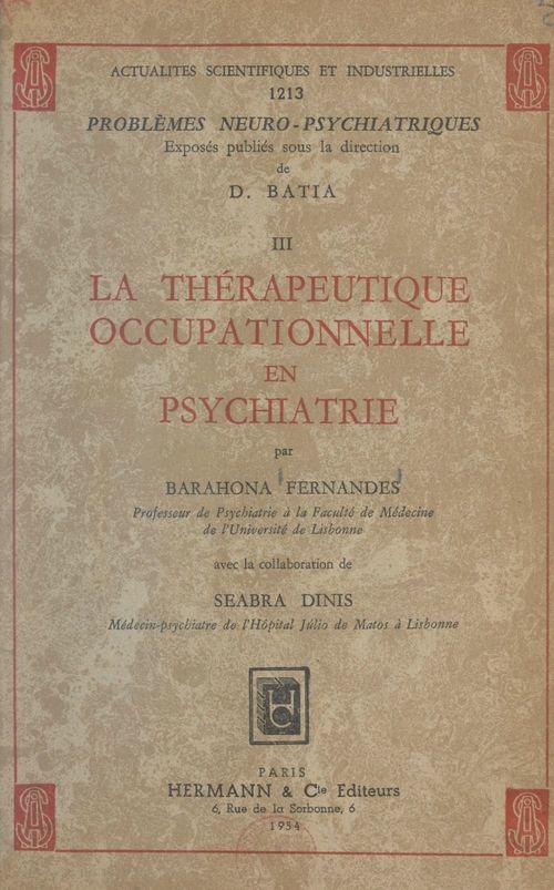 Vente EBooks : La thérapeutique occupationnelle en psychiatrie  - Barahona Fernandes  - Seabra Dinis