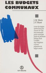 Les budgets communaux  - Marin - Jean-Pierre Muret - Jean-Marie Marin