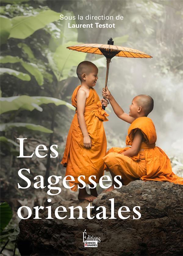 LES SAGESSES ORIENTALES