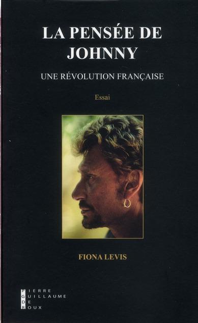 La pensée de Johnny ; une révolution française