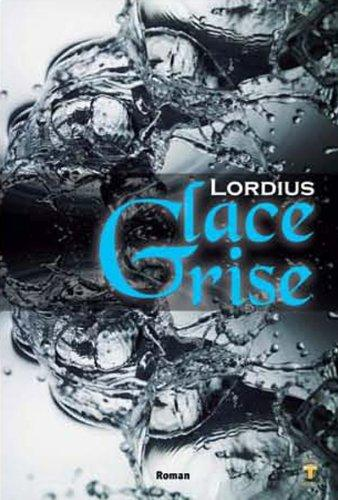 Glace grise