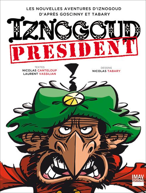 Iznogoud - tome 29 - Iznogoud président