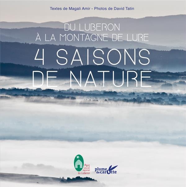 du Luberon à la montagne de Lure : 4 saisons de nature
