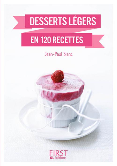 Desserts légers en 140 recettes