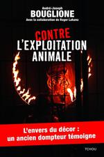 Contre l'exploitation animale
