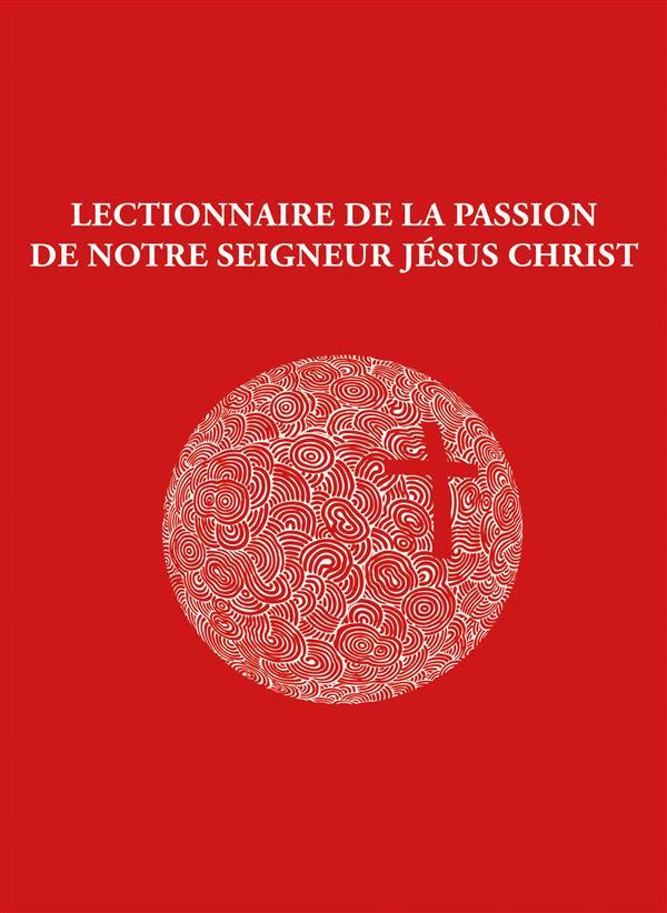 LIVRET LECTIONNAIRE DE LA PASSION