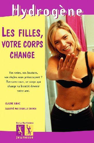 Les filles votre corps change...