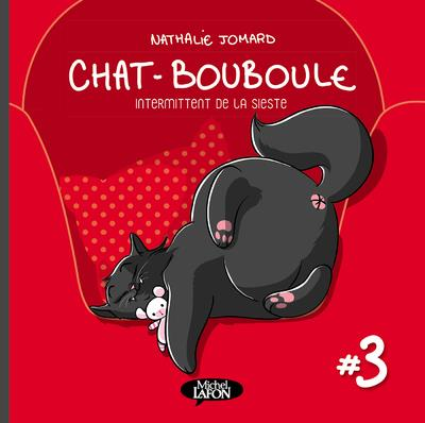 Chat-Bouboule T.3 ; intermittent de la sieste