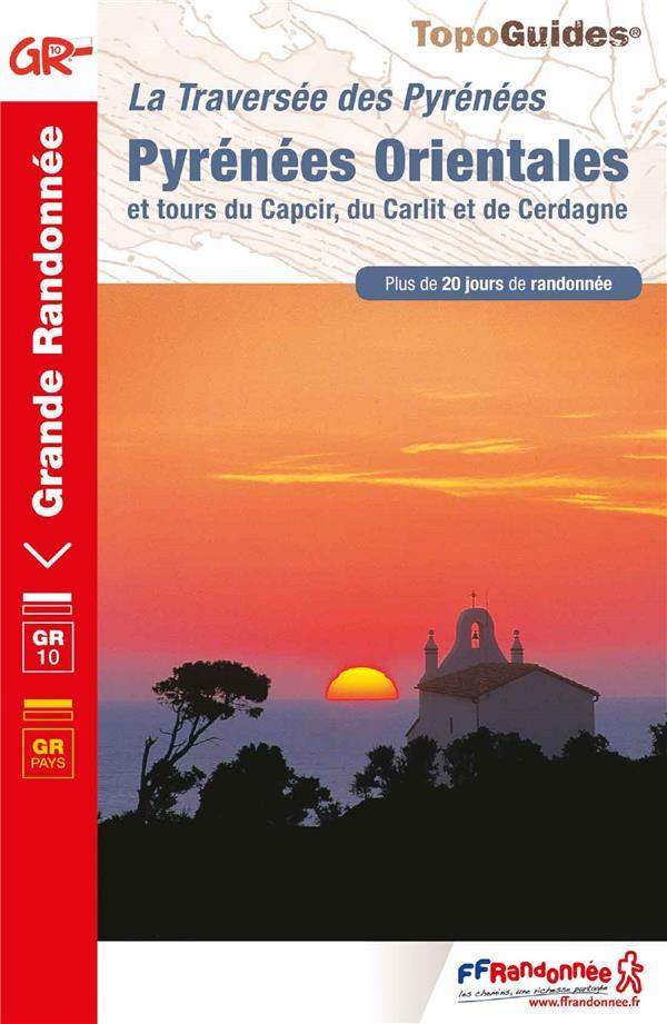 Pyrénées orientales ; la traversée des Pyrénées