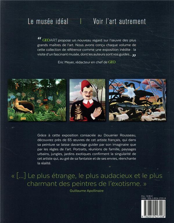 Le Douanier Rousseau ; le voyageur immobile