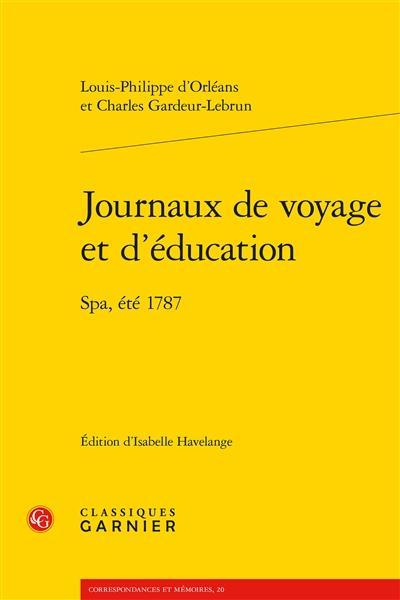 journaux de voyage et d'éducation ; Spa, été 1787