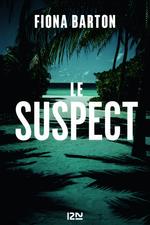 Le suspect  - Fiona Barton