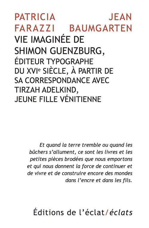 vie imaginee de shimon guenzburg,  editeur