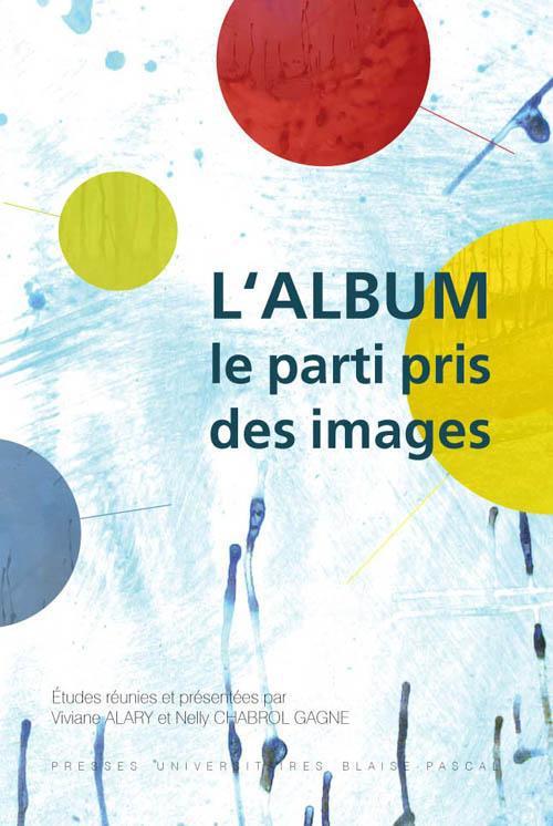 L'album ; le parti-pris des images