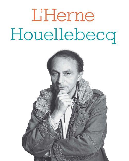 LES CAHIERS DE L'HERNE ; Houellebecq