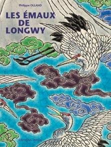 Les émaux de Longwy