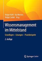Wissensmanagement im Mittelstand  - Holger Kohl - Kai Mertins - Holger Seidel