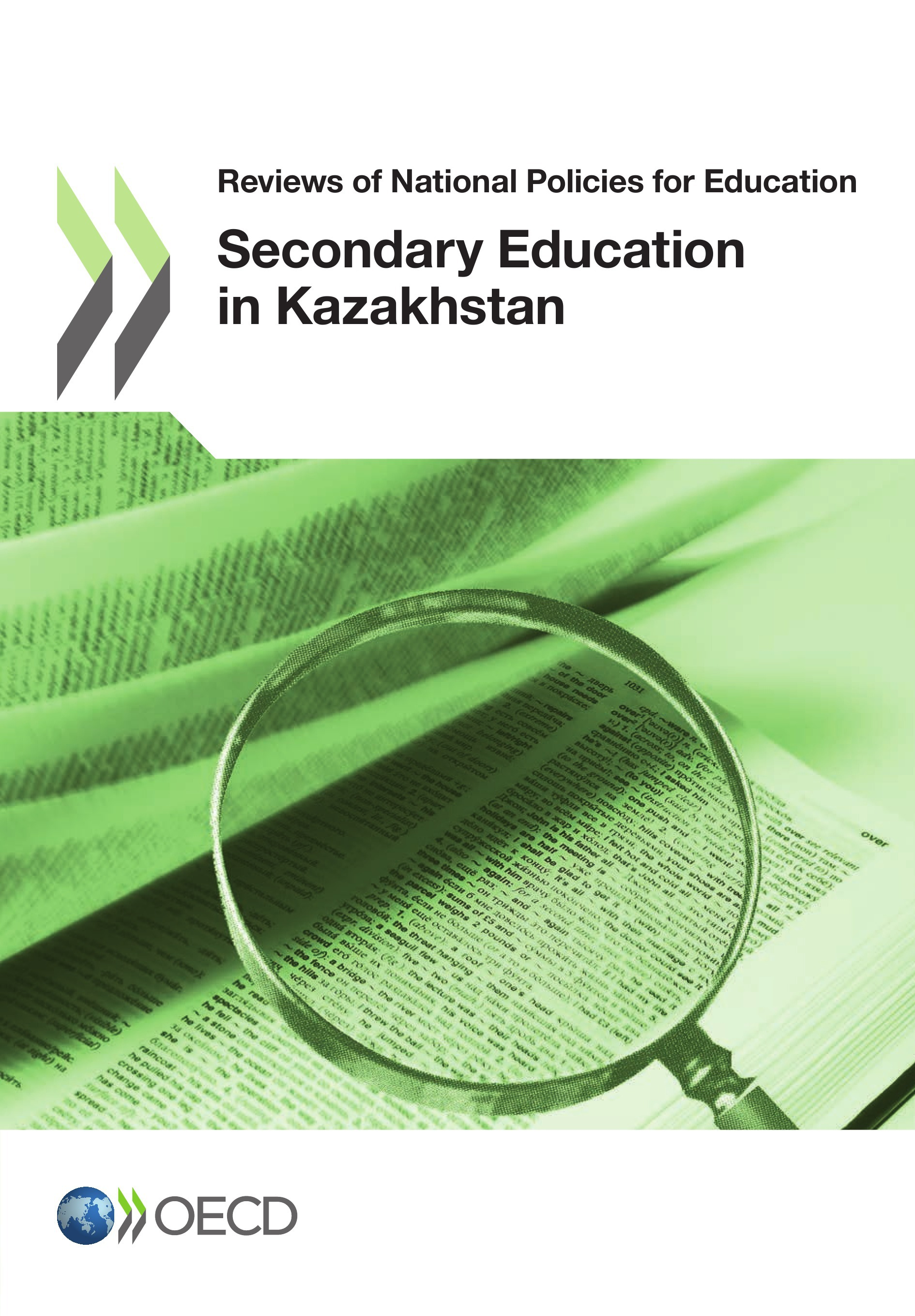 Reviews of national policies for education : secondary education in Kazakhstan