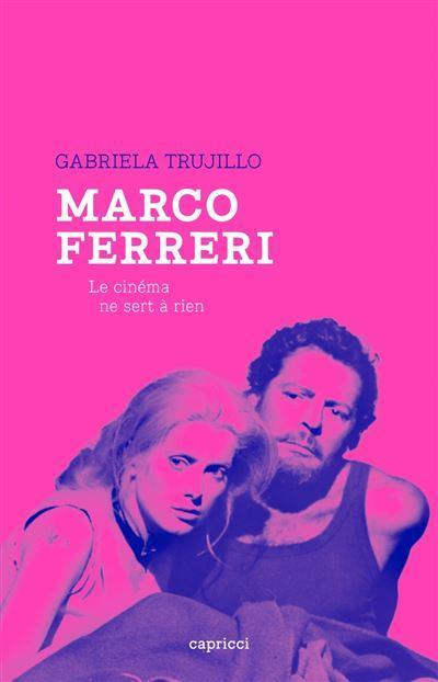 Marco Ferreri, le cinéma ne sert à rien