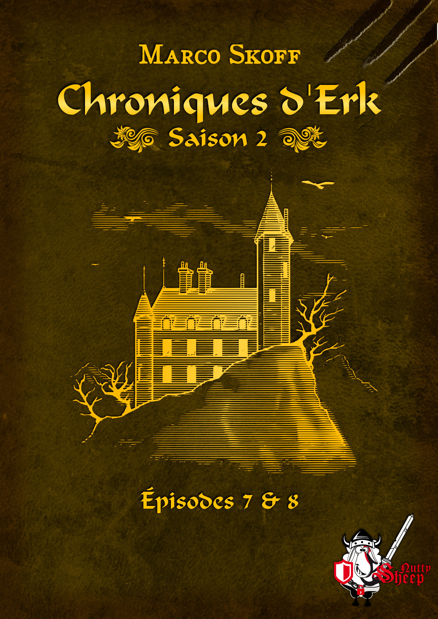 Chroniques d'Erk saison 2, épisodes 7 et 8  - Marco Skoff