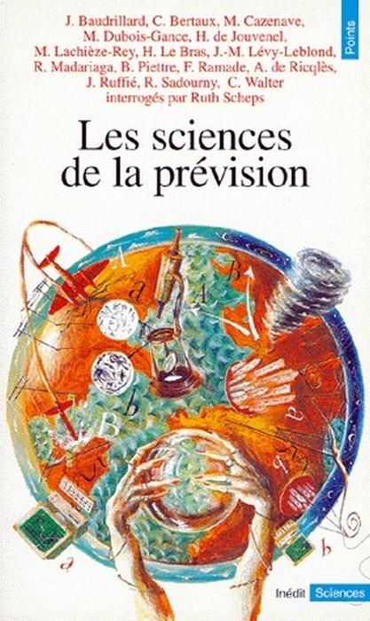 Les Sciences De La Prevision