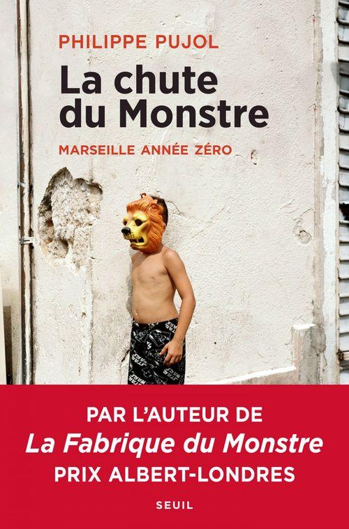 La chute du monstre ; Marseille année zéro