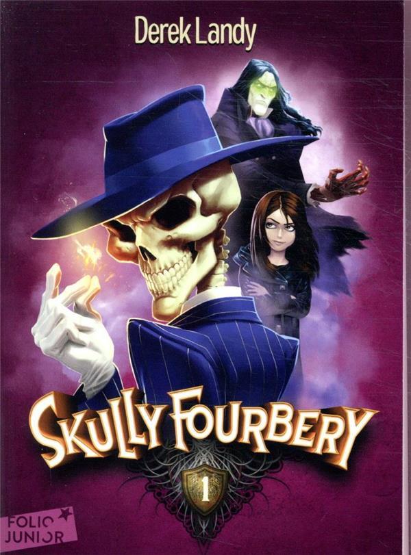 Skully Fourbery T.1