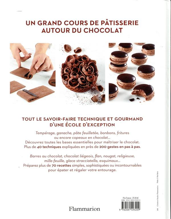 Chocolat ; recettes et techniques d'une école d'excellence