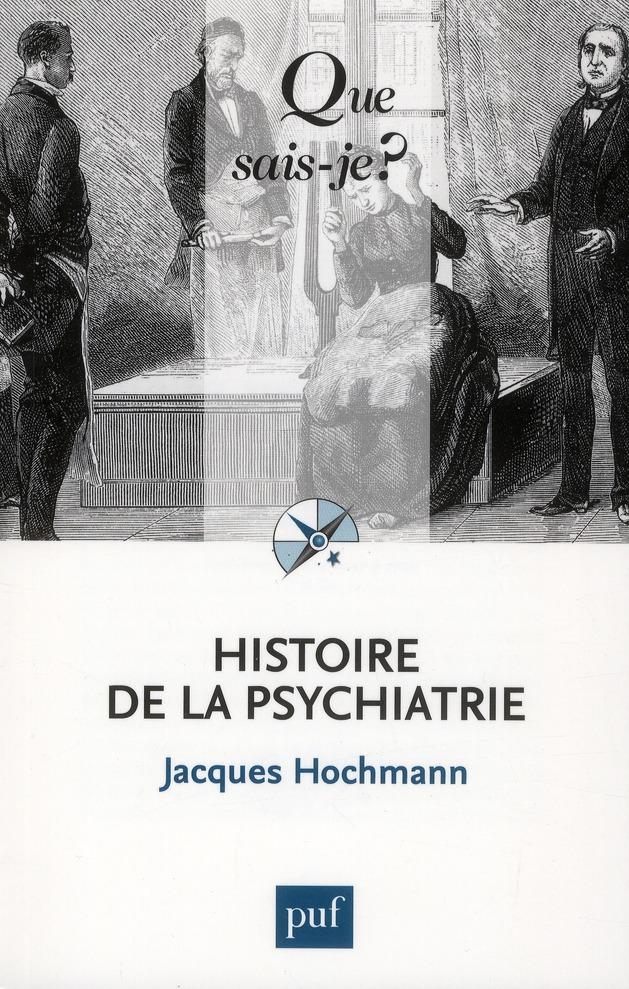 HISTOIRE DE LA PSYCHIATRIE (3E EDITION)