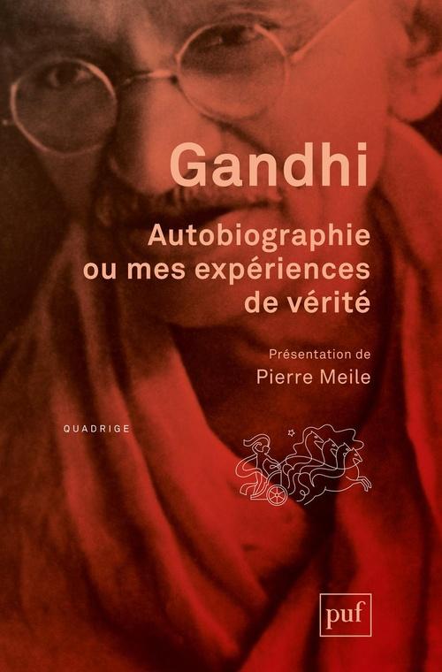 Autobiographie ou mes expériences de vérité (9e édition)