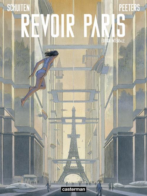 Revoir Paris (L´Intégrale)