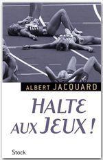 Vente Livre Numérique : Halte aux Jeux !  - Albert Jacquard