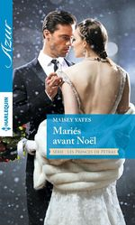 Vente Livre Numérique : Mariés avant Noël  - Maisey Yates