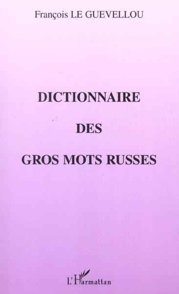 Dictionnaire des gros mots russes