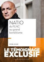 Couverture de Natio Du Flnc Au Grand Banditisme