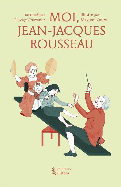 Moi Jean-Jacques Rousseau