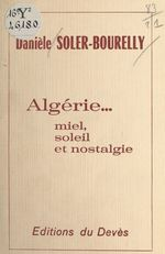 Algérie... miel, soleil et nostalgie