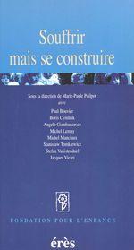 Vente Livre Numérique : Souffrir mais se construire  - Boris Cyrulnik - Paul Bouvier