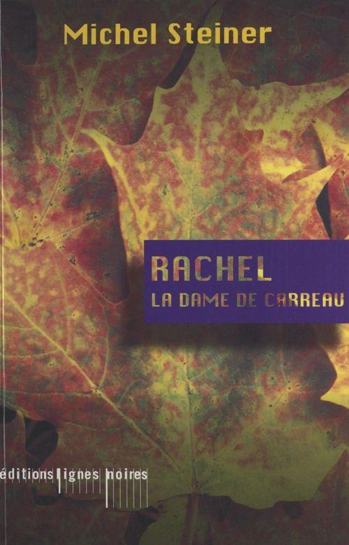 Rachel la dame de carreaux