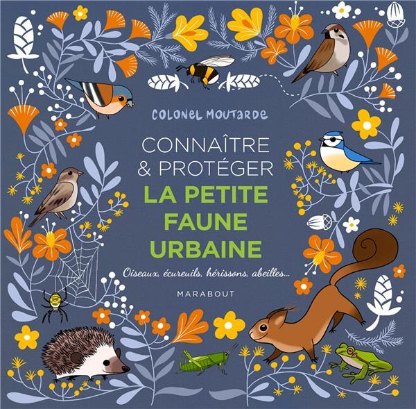 Connaître et protéger la petite faune urbaine