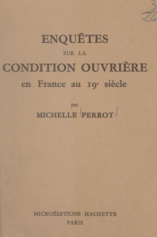Enquêtes sur la condition ouvrière en France au 19e siècle