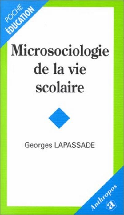 Microsociologie de la vie scolaire