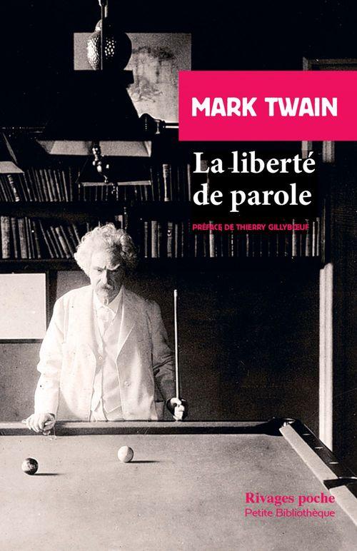 La liberté de parole  - Mark Twain