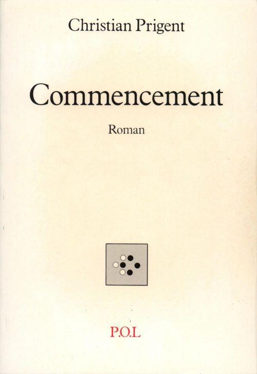 Vente EBooks : Commencement  - Christian Prigent