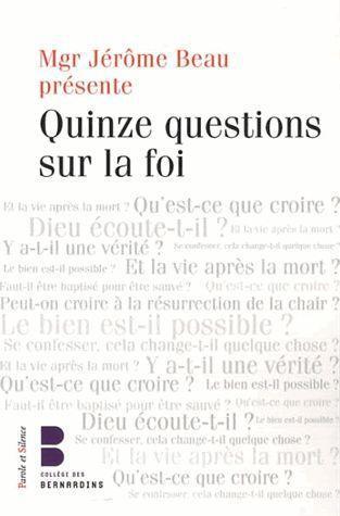 Quinze questions sur la foi