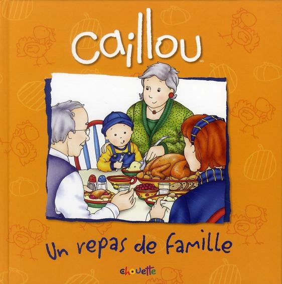 Caillou ; Un Repas De Famille